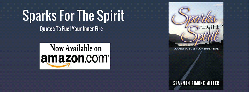 Sparks for the Spirit Quotes to fuel your inner fire now on Amazon.com